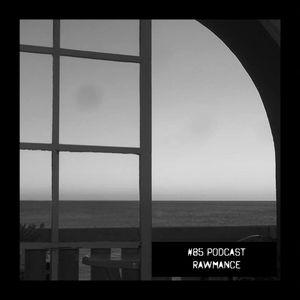 #85 Podcast: RAWMANCE || witclub.net