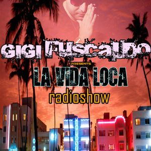 GIGI FUSCALDO LA VIDA LOCA RADIOSHOW026