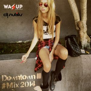 Downtown III #Mix 2014