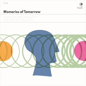 [Musicophilia] - 'Memories of Tomorrow' (1997-2015)