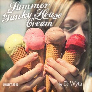 SUMMER FUNKY HOUSE CREAM