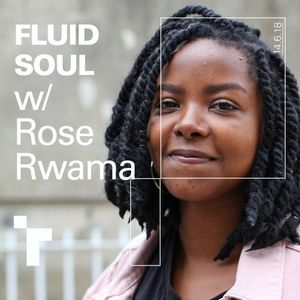 Fluid Soul with Rose - 14 June 2018