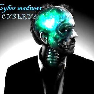 C.Y.B.E.R.Y.A - Cyber Madness