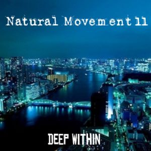 Deep Within - Natural Movement 11