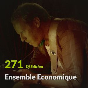 "E.P. 271 ""Dj Edition"" - Ensemble Economique"
