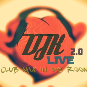 DJK - Club Mix In  live De Room June 2012  2.0