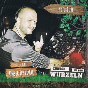 Zurück zu den Wurzeln Festival 2017 AC!D TOM @ DRUCKKAMMER-TECHNOSTAGE