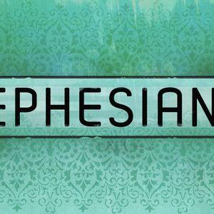 Ephesians / Praying For...
