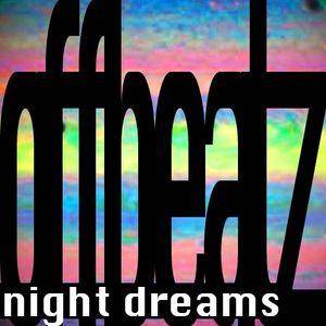 OFFBEATZ - Night Dreams