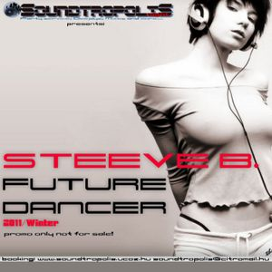 STEEVE B. - Future Dancer 2011/WINTER