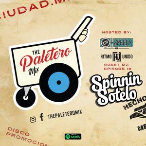 """ The Paletero Mix Episode 19 Ft Dj Spinnin Sotelo """