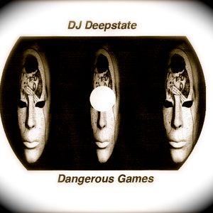 """DJ Deepstate - """"Dangerous Games"""""""