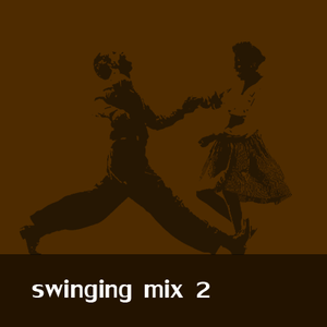 Swinging mix 2