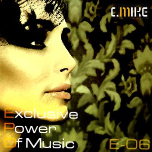 Exclusive Power Of Music E-06