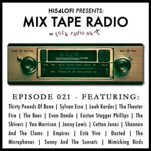 Mix Tape Radio on Folk Radio UK | EPSIODE 21