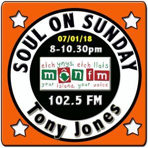 Soul On Sunday 07/01/18 with Tony Jones on MônFM Radio -  D E T R O I T   S O U L  special.