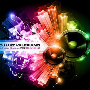 DJ Luiz Valeriano @ House Session #07 [08-12-2011]