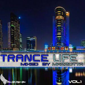 Trance Life VOL.1 - Mixed By Nicolas Mazzotta
