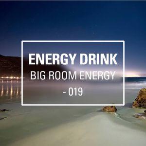 Energy Drink pres. Big Room Energy 019 (Enero 2014)