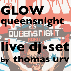 Thomas Urv @ Glow Queensnight Bash