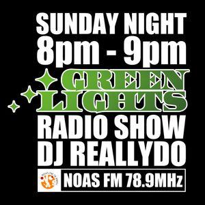 Green Lights Radio Show [#90] March 16, 2014 - Noas FM 78.9