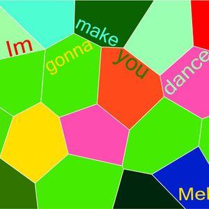 Im gonna make you dance...