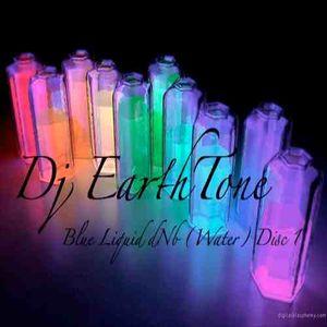 Blue Liquid dnb(Water) Disc 1 of Elements Series by Dj EarthTone 2011 224