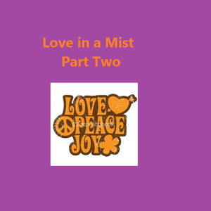 LOVE IN A MIST. The Soundtrack from the Disco years continues with Part Two.