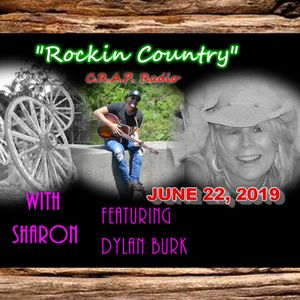 ROCKIN COUNTRY - C.R.A.P. RADIO - JUNE 22, 2019 -  WITH SHARON