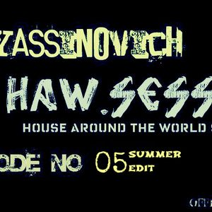 Dj yassinovich - HAW.SESSION EP 05 (official radio show)