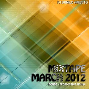 DJ Danilo Aniceto -  March 2012