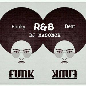DJ MASONCR RB FUNK BEAT MIX