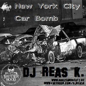 DJ Reas K. - New York City Car Bomb