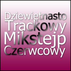 MilkWeed - DziewiętnastoTrackowyMixtejpCzerwcowy