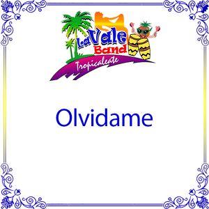 La Vale Band - Olvidame