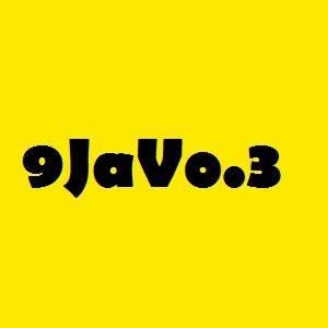 9Ja  Vo.3 ( Prod By DJ Codiak ) 2015