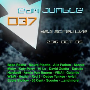 EDM Jumble 037 - Daji Screw live 2016-10-05