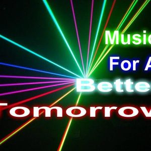 Music For A Better Tomorrow #001
