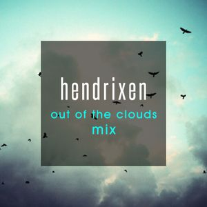 hendrixen - out of the clouds mix