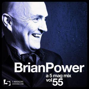 Brian Power - A 5 Mag Mix #55