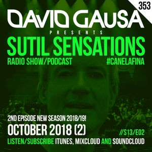 Sutil Sensations Radio/Podcast #353 - 2nd episode new season 2018/19 with #HotBeats & #CanelaFina!