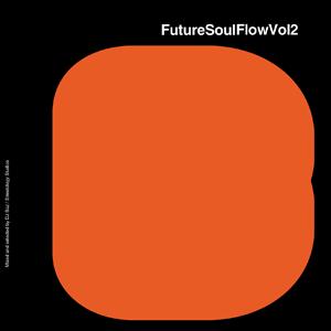 FutureSoulFlowVol2 by DJ Baz