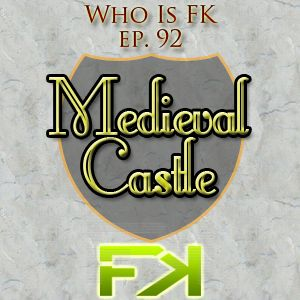 Who Is Fly Knives 092. Medieval Castle