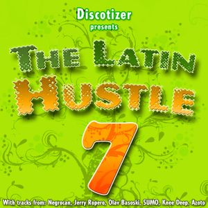 The Latin Hustle Vol. 7