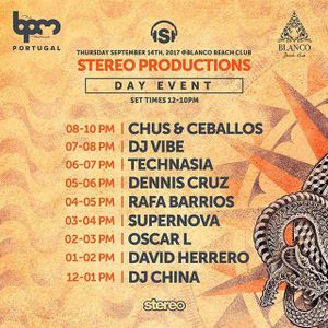 Chus & Ceballos @ BPM Portugal x Stereo Production - Day 1 [Blanco Beach Club, Portimão] 14.09.2017