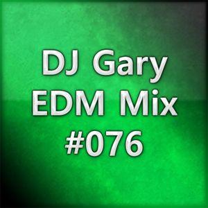 EDM Mix #076