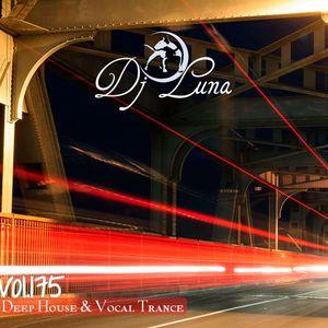 DEEP HOUSE VOCAL PROGESIVO TRANCE - DJ LUNA - VOL.175 - 2016
