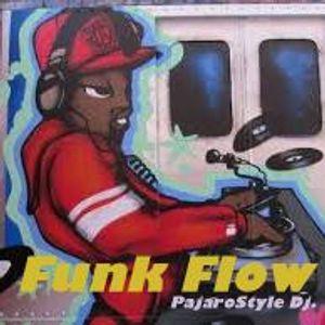 Funk Flow and PajaroStyle Dj.