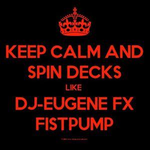 DJ-EUGENE FX SICK MIX PART 2