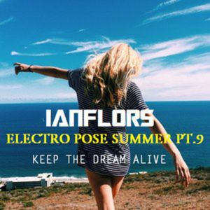 ELECTRO POSE SUMMER PT9 BY IANFLORS